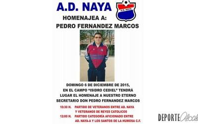 Este domingo el AD Naya homenajea a Pedro Fernández